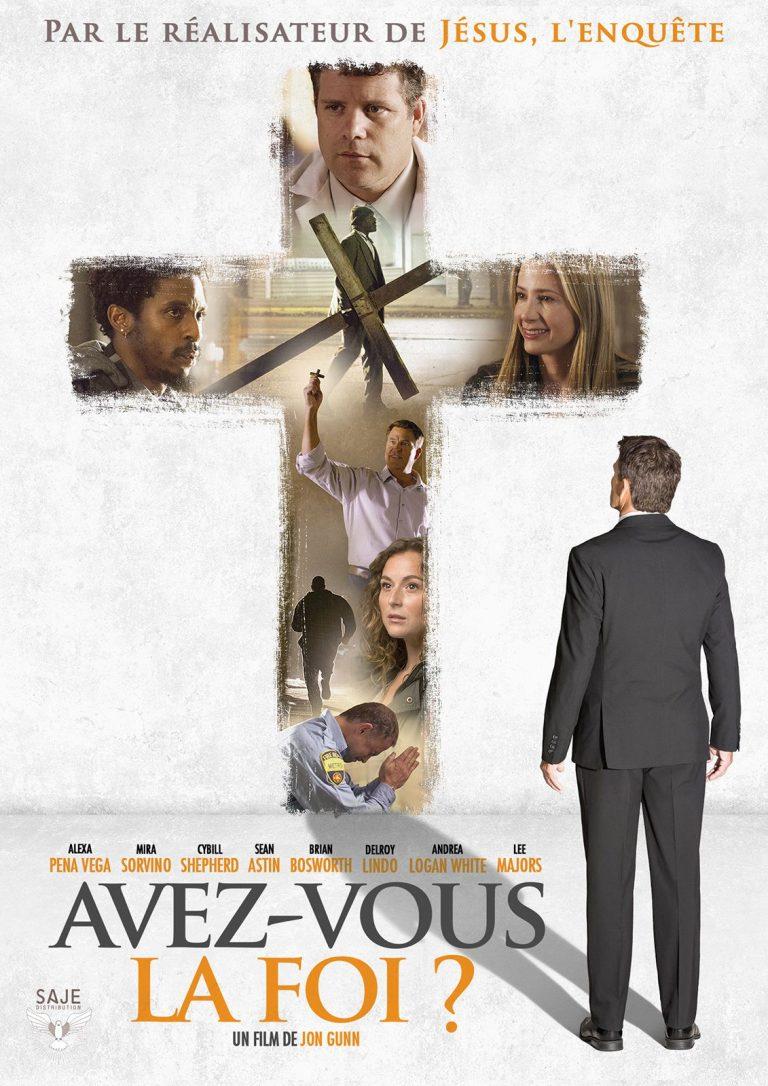 film chrétien en streaming avez-vous la foi ? gratuit