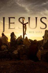jesus his life serie chretienne film chretien gratuit en streaming